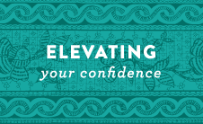 Elevating Your Confidence