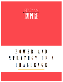 Power and Strategy of a Challenge